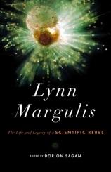 【書評介紹】琳.馬古利斯:一位叛逆科學家的傳奇